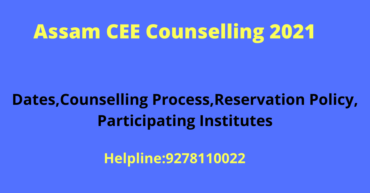 Assam CEE Counselling 2021
