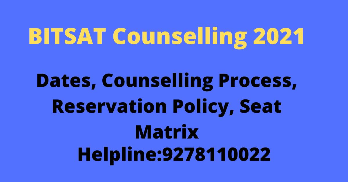 BITSAT Counselling 2021