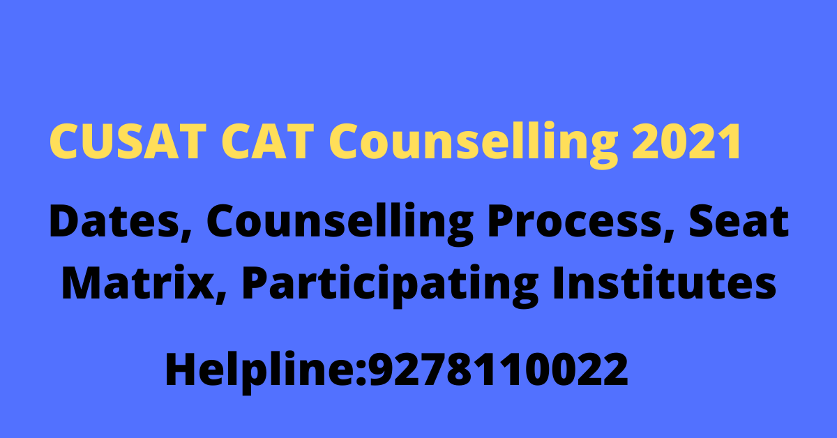 CUSAT CAT Counselling 2021